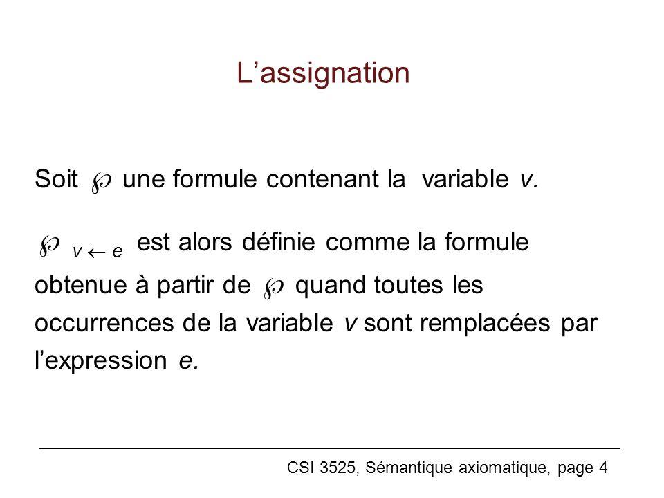 L'assignation Soit  une formule contenant la variable v.
