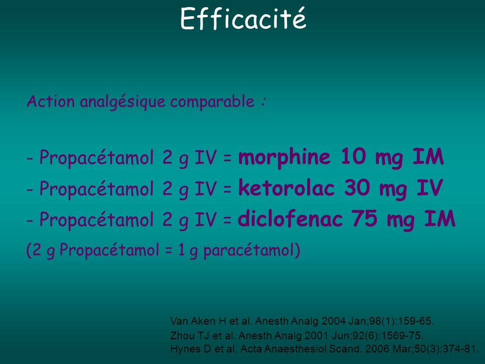 Efficacité Action analgésique comparable :