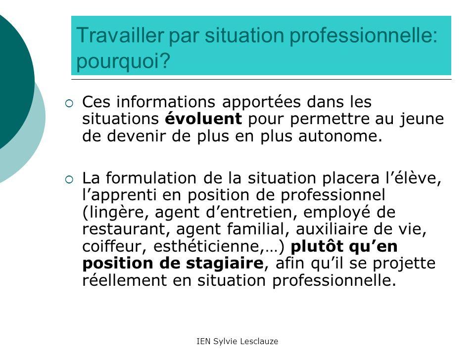 Travailler par situation professionnelle: pourquoi