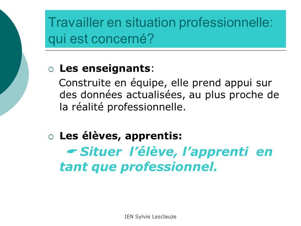 Travailler en situation professionnelle: qui est concerné
