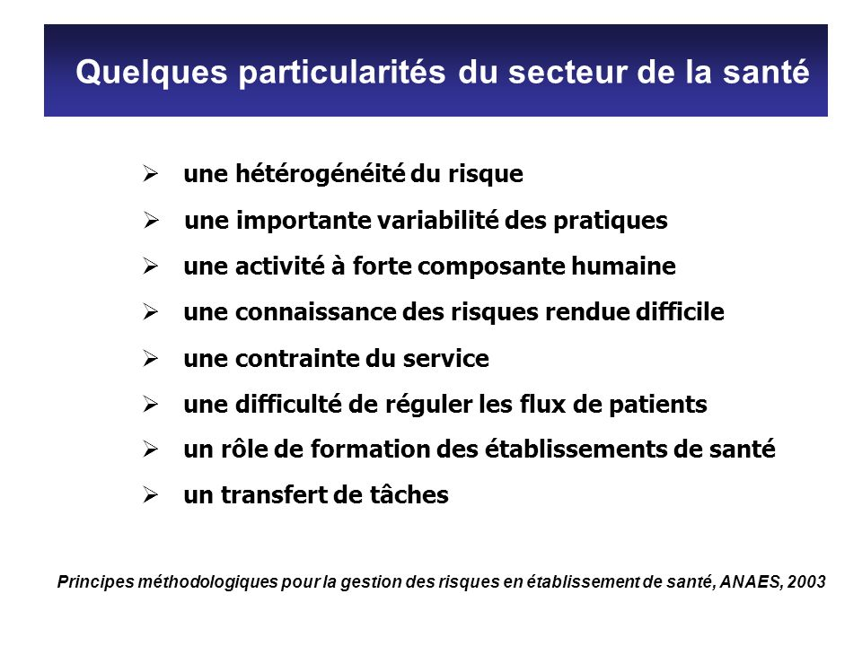 Quelques particularités du secteur de la santé