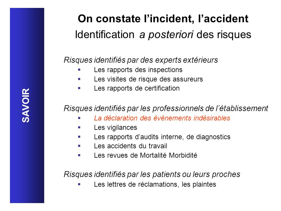 On constate l'incident, l'accident