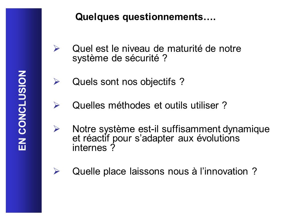 Quelques questionnements….