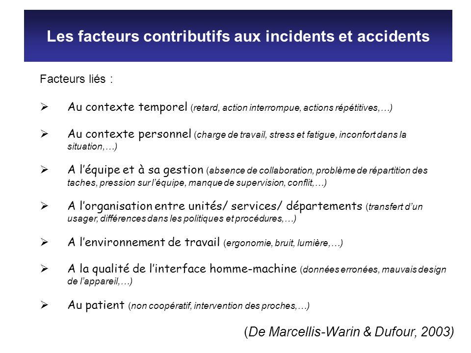 Les facteurs contributifs aux incidents et accidents