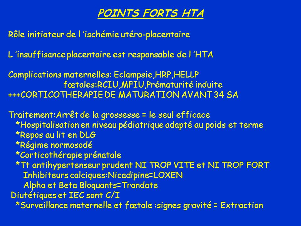 POINTS FORTS HTA Rôle initiateur de l 'ischémie utéro-placentaire