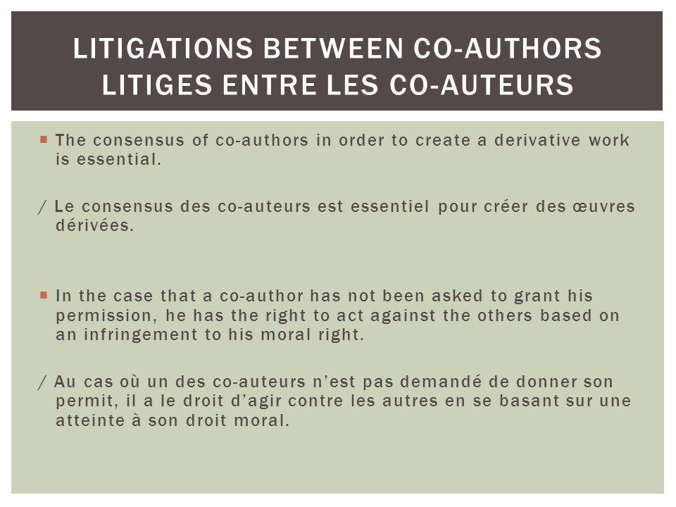 Litigations between co-authors litiges entre les co-auteurs
