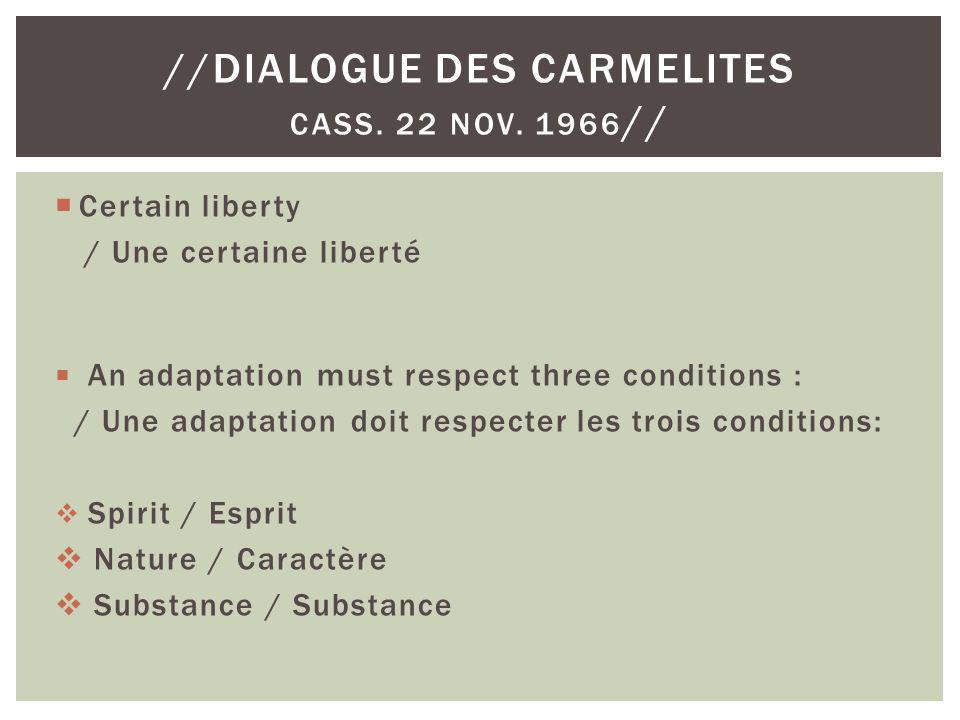 //Dialogue des Carmelites Cass. 22 Nov. 1966//