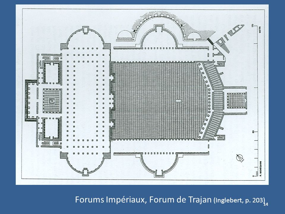 Forums Impériaux, Forum de Trajan (Inglebert, p. 203)