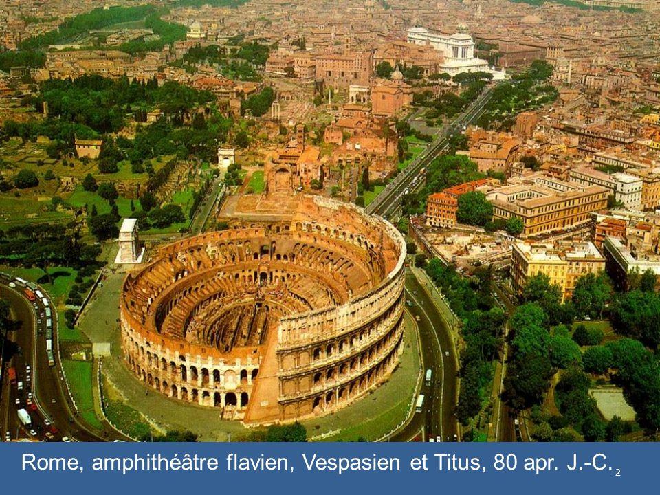 Rome, amphithéâtre flavien, Vespasien et Titus, 80 apr. J.-C.