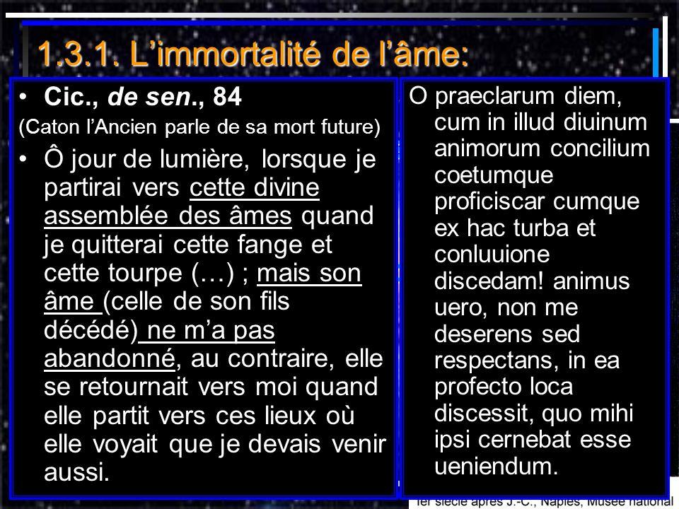 1.3.1. L'immortalité de l'âme: il y a une vie après la mort