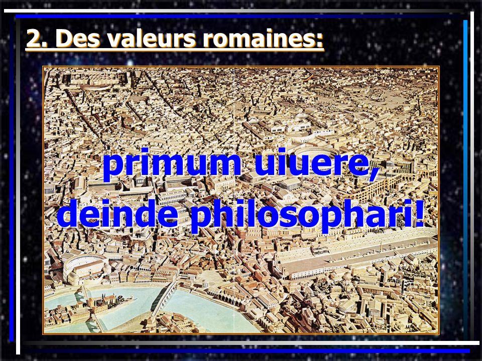 primum uiuere, deinde philosophari!