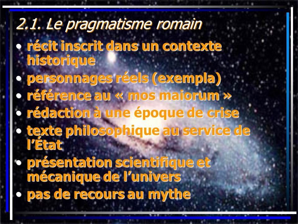 2.1. Le pragmatisme romain récit inscrit dans un contexte historique