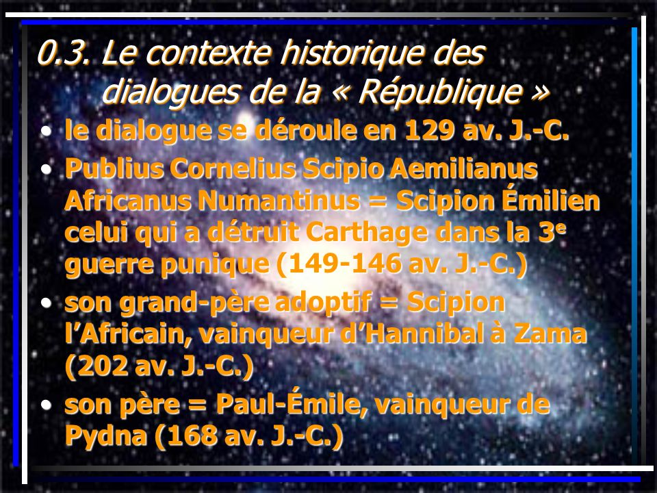 0.3. Le contexte historique des dialogues de la « République »