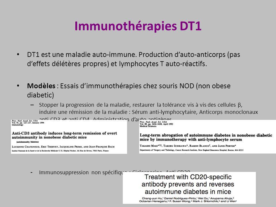 Immunothérapies DT1 DT1 est une maladie auto-immune. Production d'auto-anticorps (pas d'effets délétères propres) et lymphocytes T auto-réactifs.