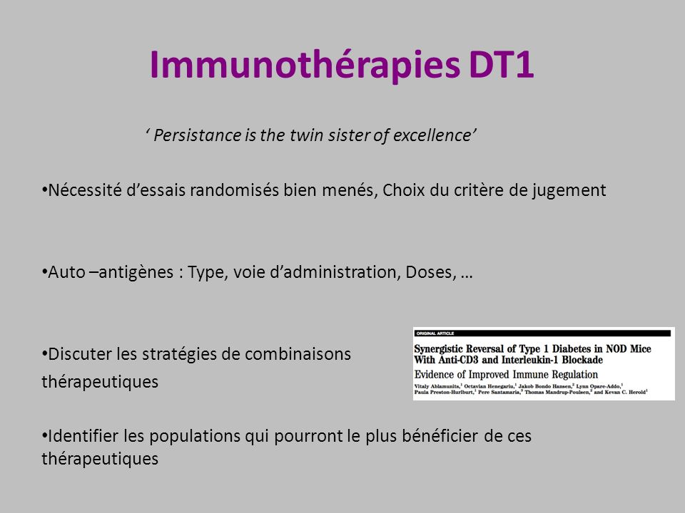 Immunothérapies DT1 ' Persistance is the twin sister of excellence'
