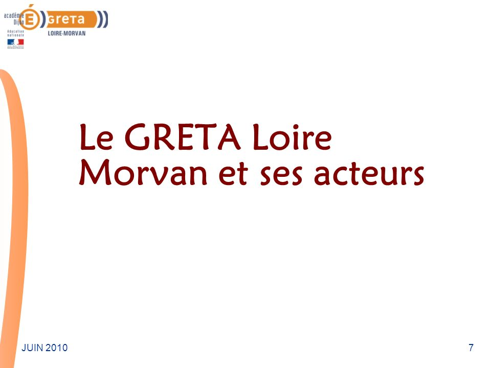 Le GRETA Loire Morvan et ses acteurs