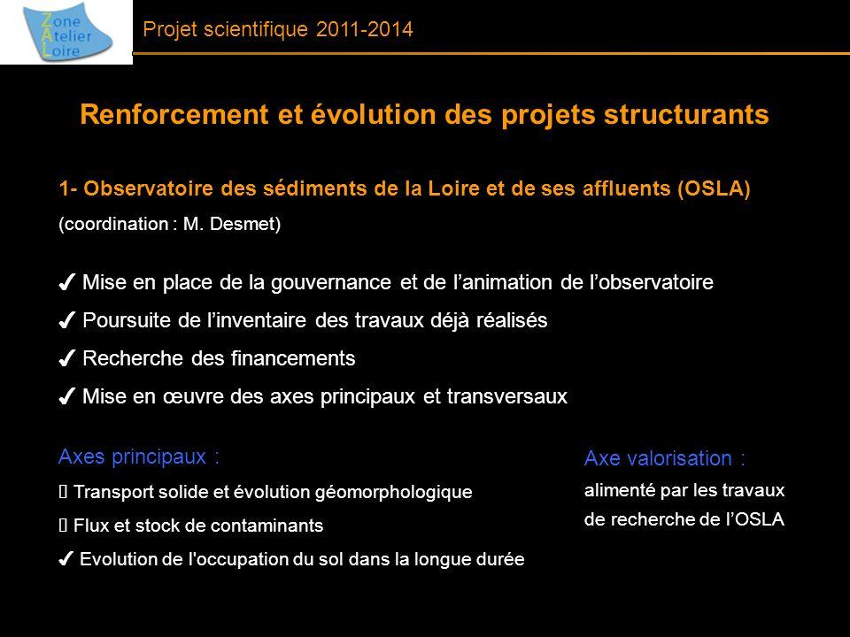 Renforcement et évolution des projets structurants