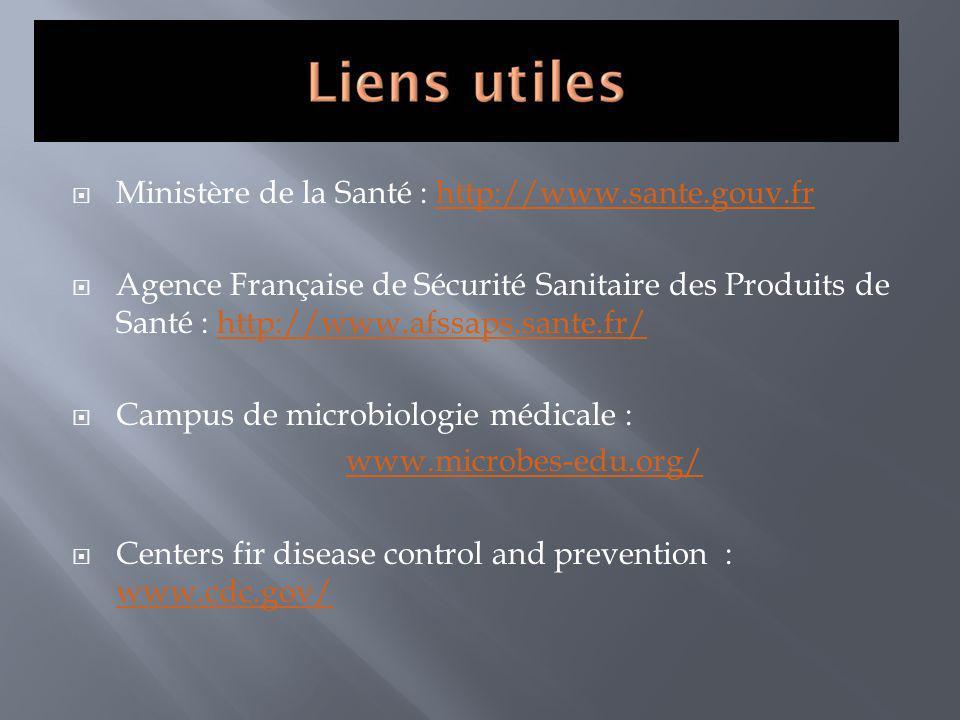 Ministère de la Santé : http://www.sante.gouv.fr