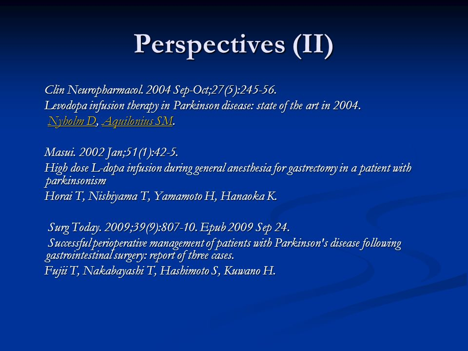 Perspectives (II) Clin Neuropharmacol. 2004 Sep-Oct;27(5):245-56.