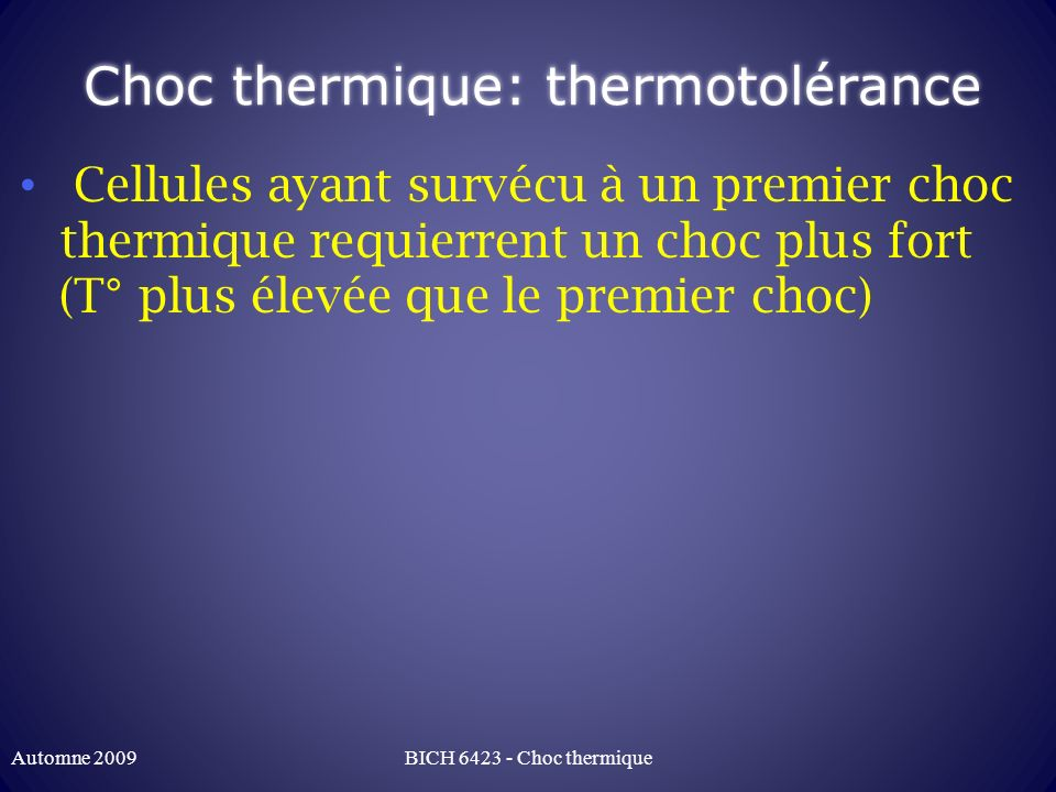 Choc thermique: thermotolérance