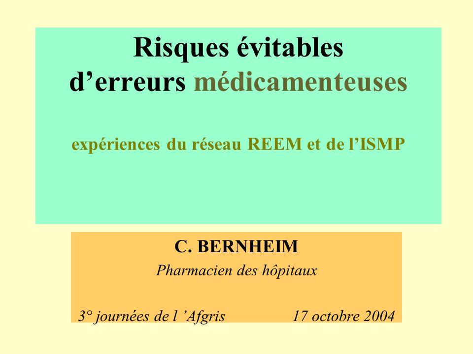 Risques évitables d'erreurs médicamenteuses expériences du réseau REEM et de l'ISMP