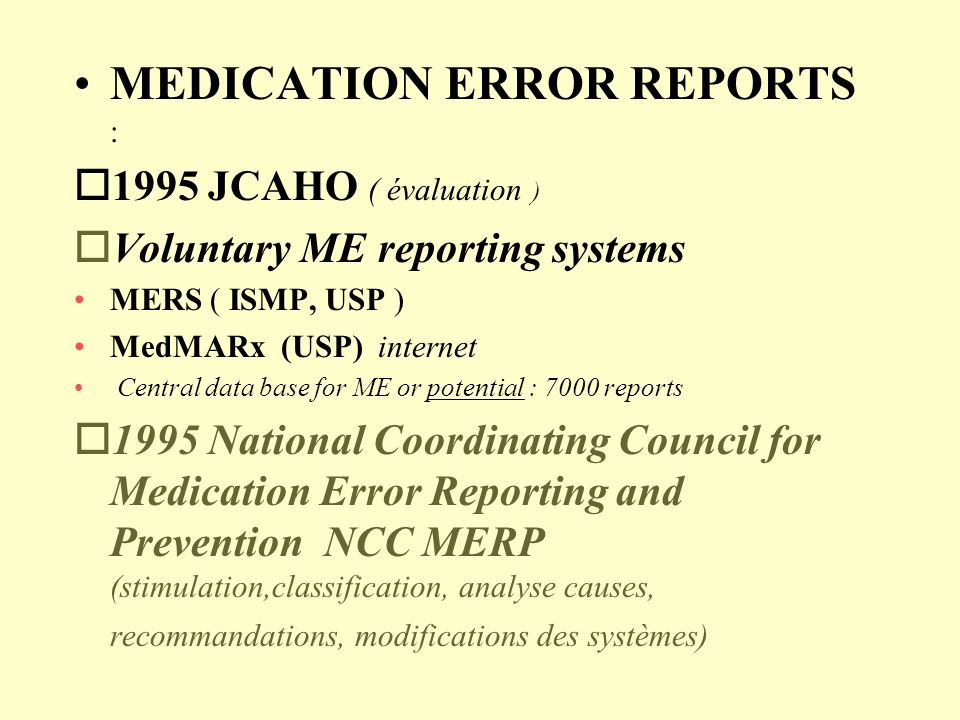 MEDICATION ERROR REPORTS :