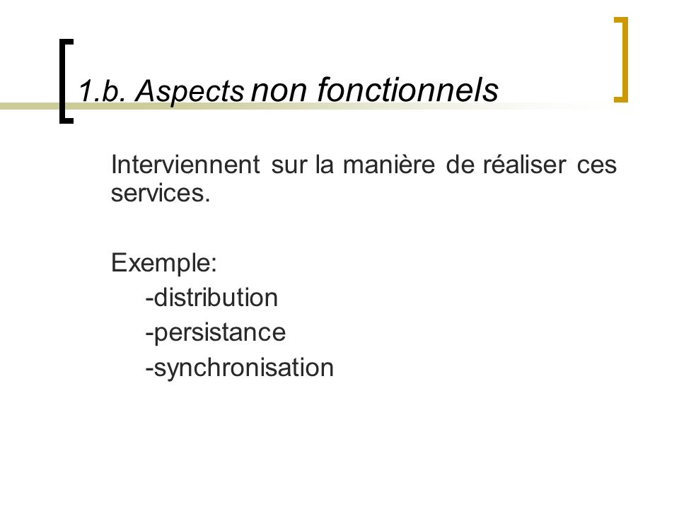 1.b. Aspects non fonctionnels