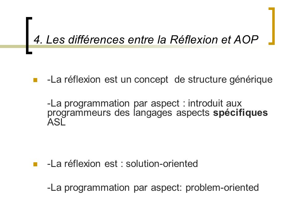 4. Les différences entre la Réflexion et AOP