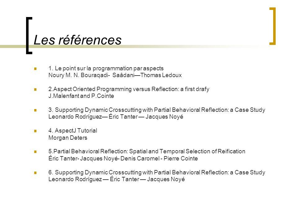 Les références 1. Le point sur la programmation par aspects