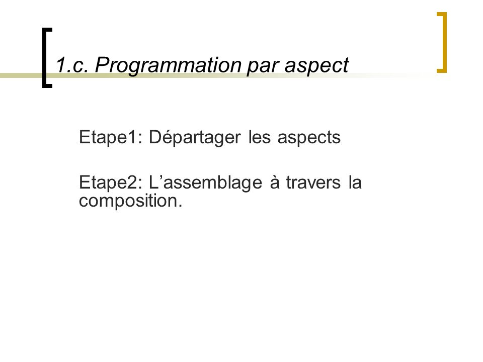 1.c. Programmation par aspect