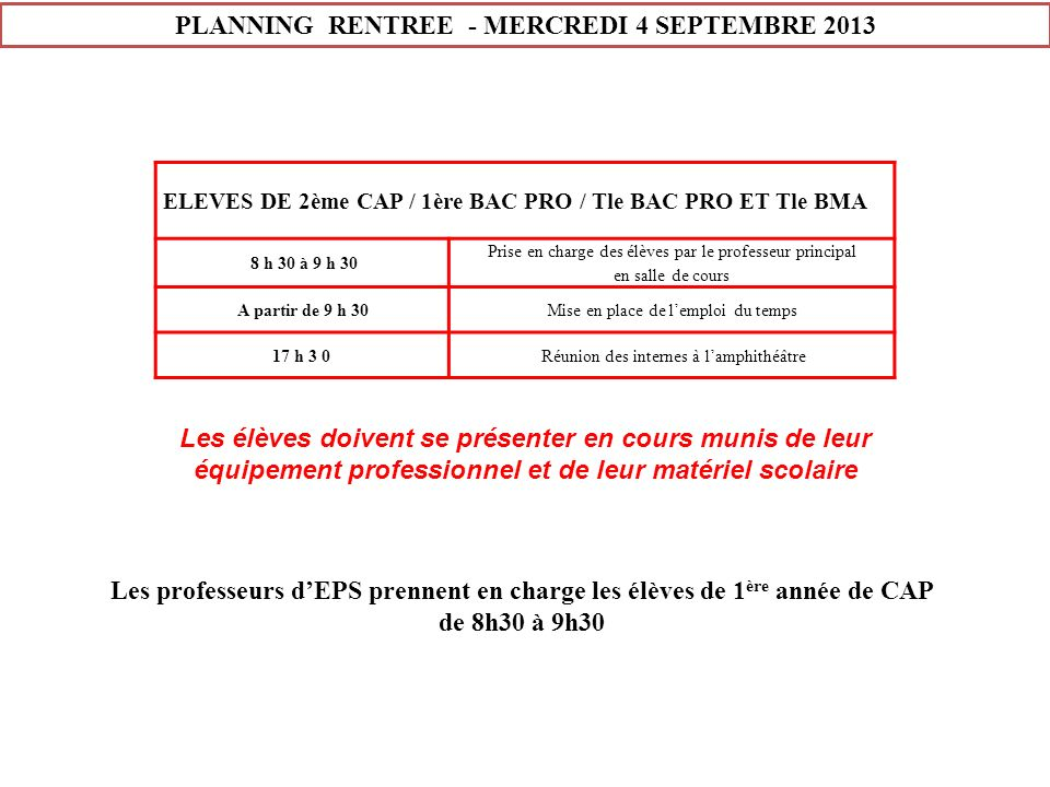 PLANNING RENTREE - MERCREDI 4 SEPTEMBRE 2013