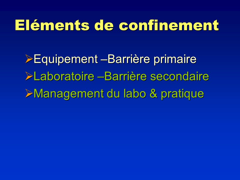 Eléments de confinement