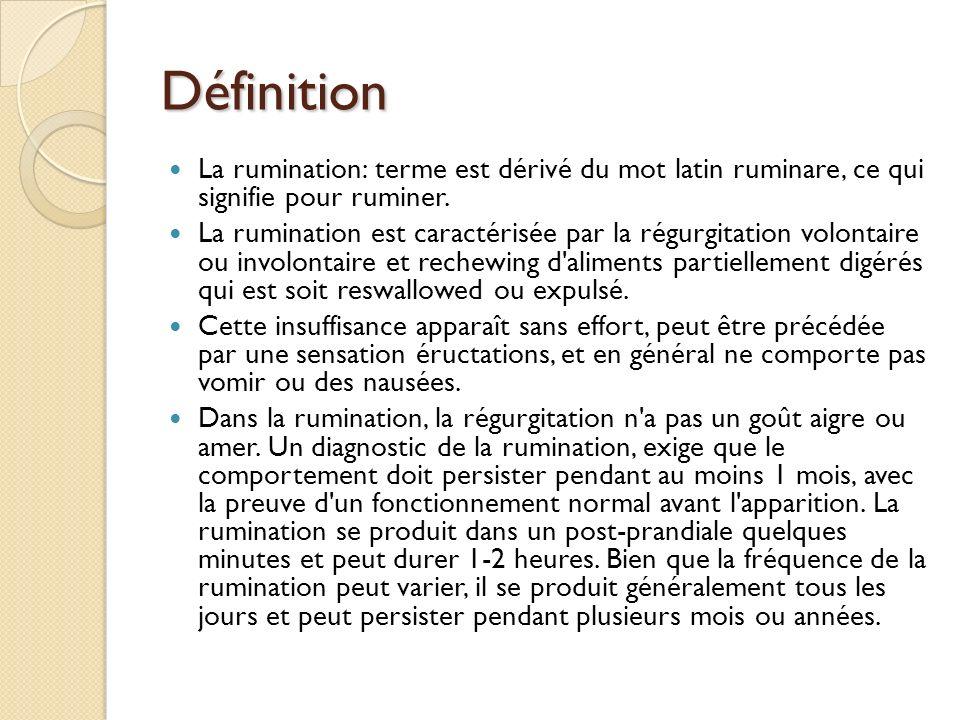Définition La rumination: terme est dérivé du mot latin ruminare, ce qui signifie pour ruminer.