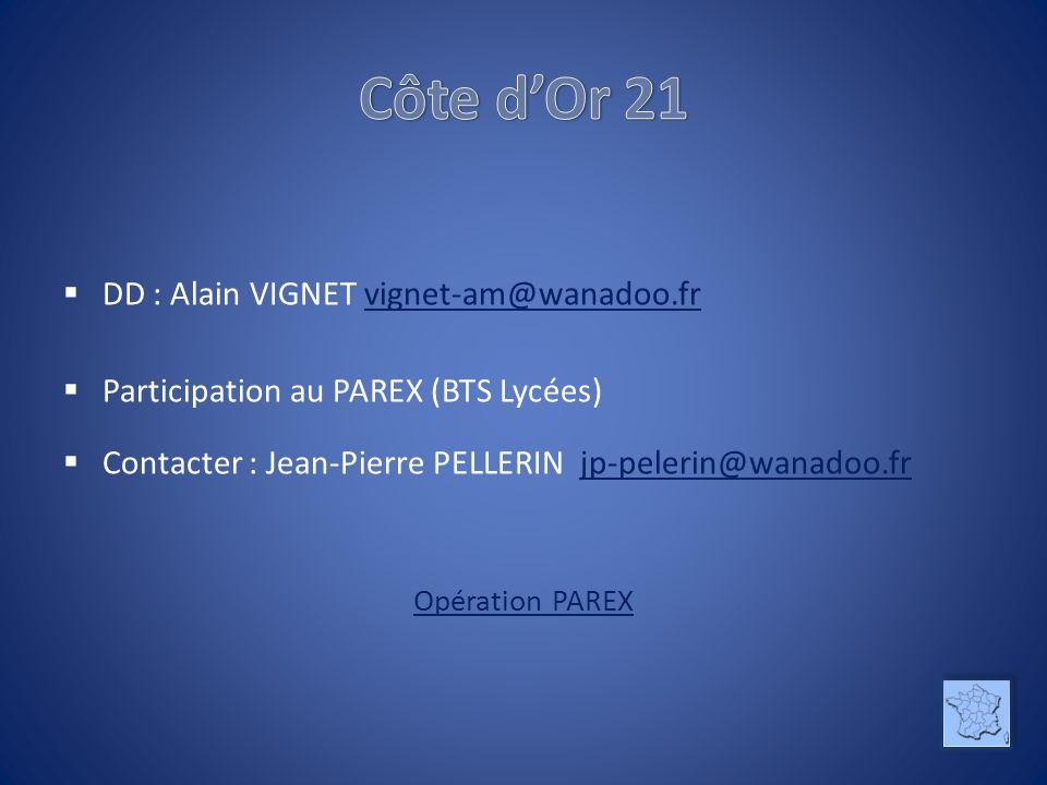 Côte d'Or 21 DD : Alain VIGNET vignet-am@wanadoo.fr