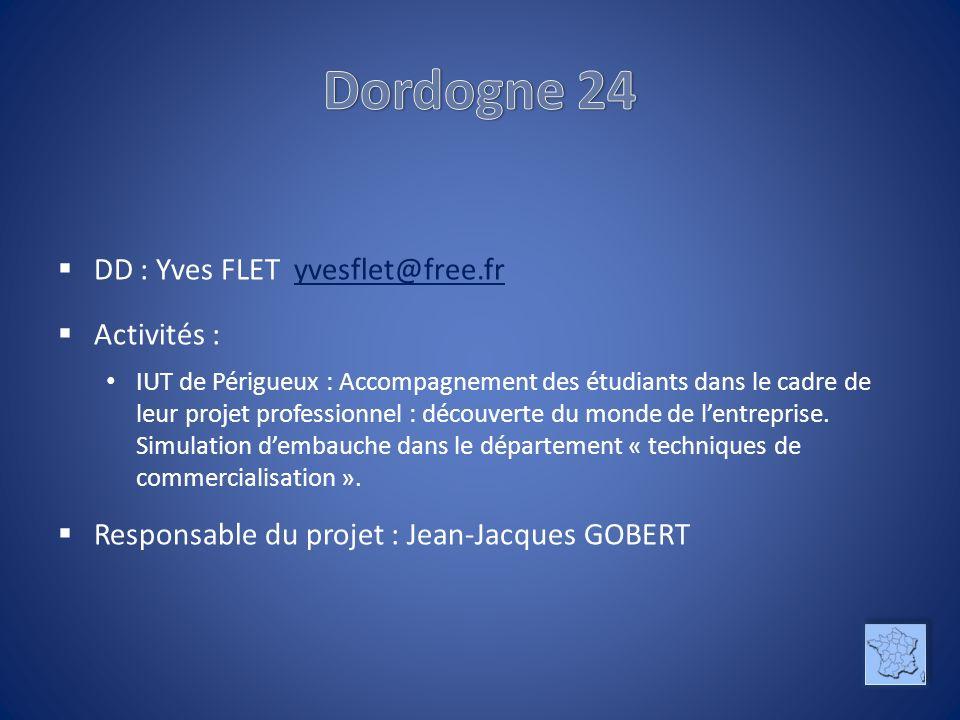Dordogne 24 DD : Yves FLET yvesflet@free.fr Activités :