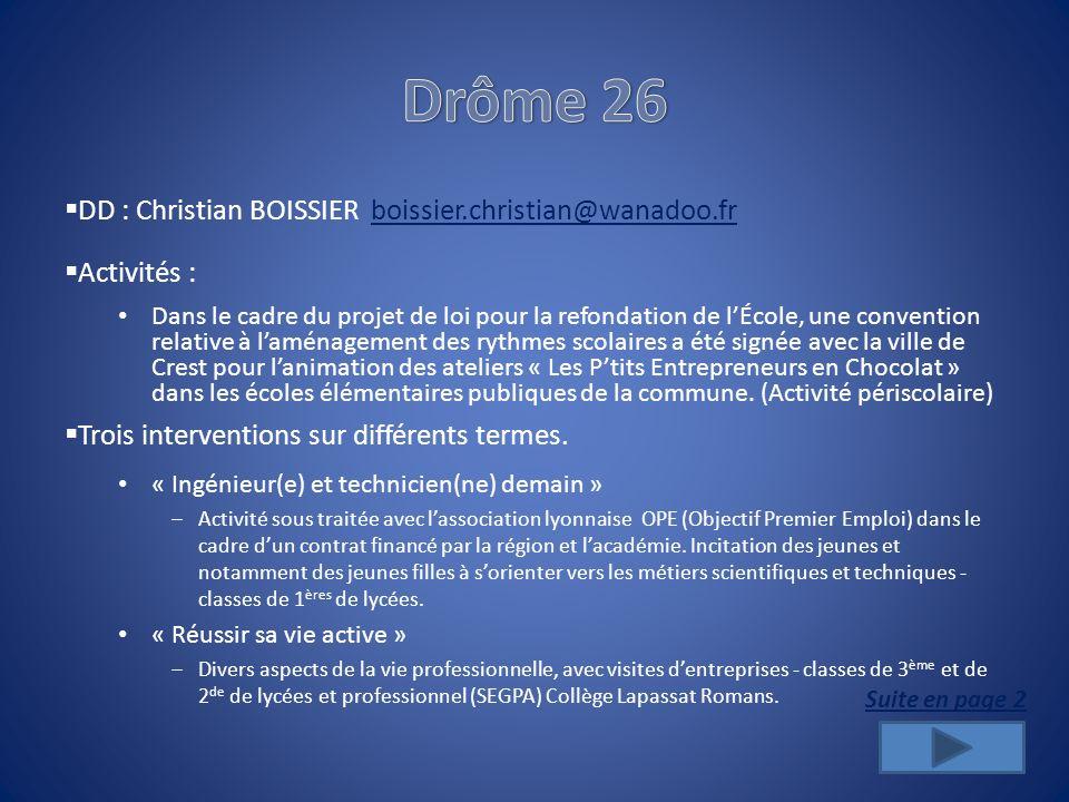 Drôme 26 DD : Christian BOISSIER boissier.christian@wanadoo.fr