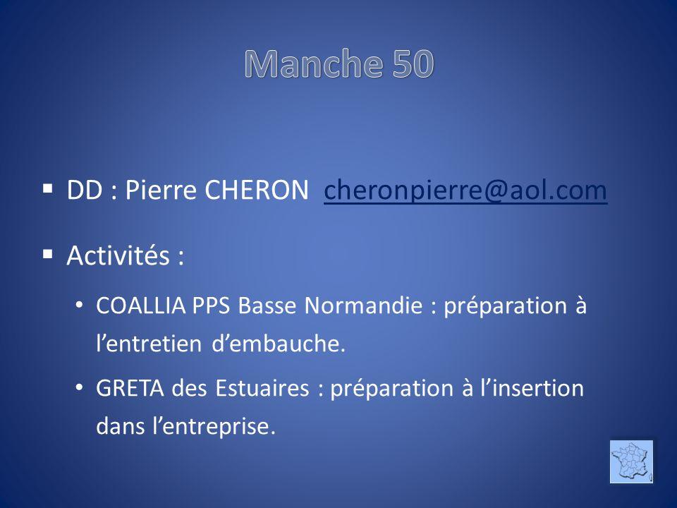 Manche 50 DD : Pierre CHERON cheronpierre@aol.com Activités :
