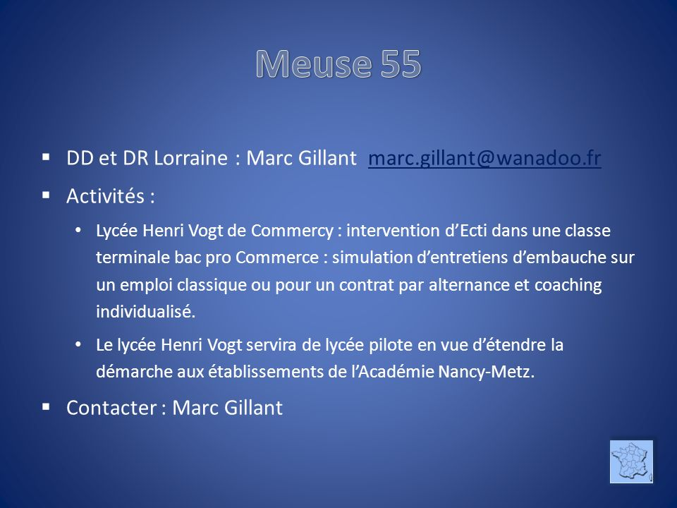Meuse 55 DD et DR Lorraine : Marc Gillant marc.gillant@wanadoo.fr