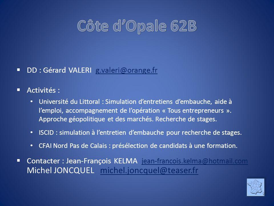 Côte d'Opale 62B DD : Gérard VALERI g.valeri@orange.fr Activités :