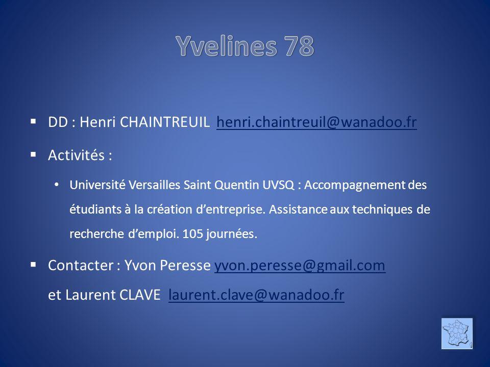 Yvelines 78 DD : Henri CHAINTREUIL henri.chaintreuil@wanadoo.fr