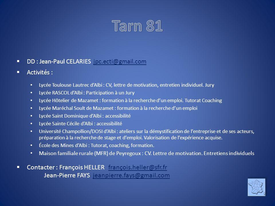 Tarn 81 DD : Jean-Paul CELARIES jpc.ecti@gmail.com. Activités :