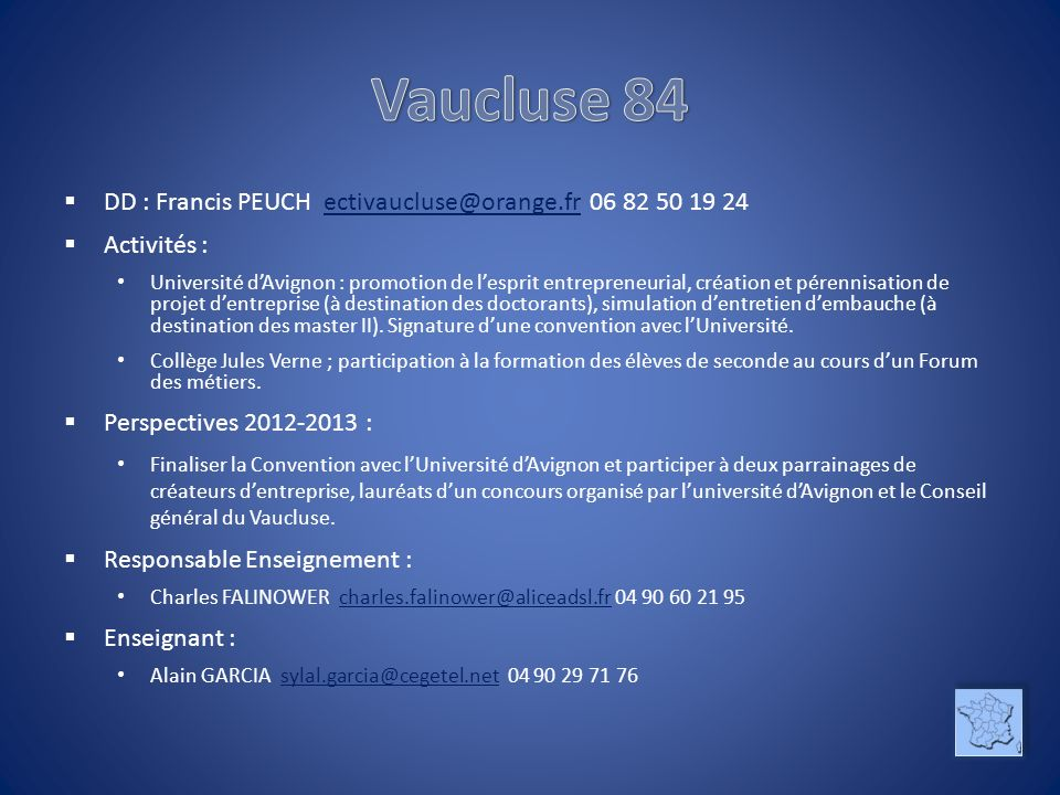 Vaucluse 84 DD : Francis PEUCH ectivaucluse@orange.fr 06 82 50 19 24