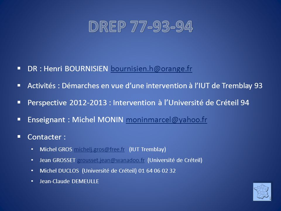 DREP 77-93-94 DR : Henri BOURNISIEN bournisien.h@orange.fr