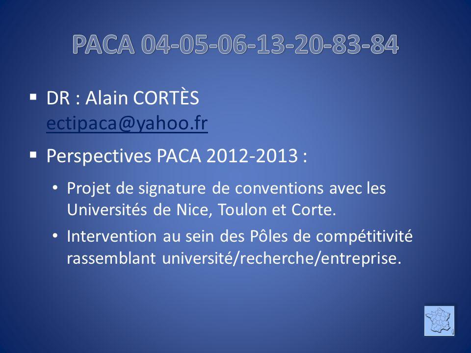 PACA 04-05-06-13-20-83-84 DR : Alain CORTÈS ectipaca@yahoo.fr