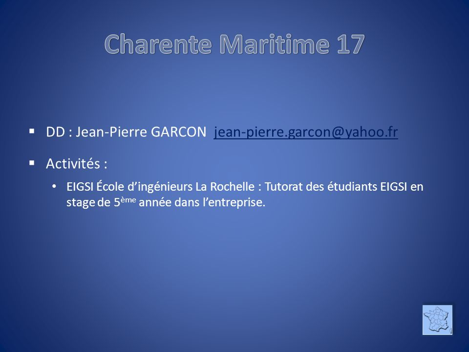 Charente Maritime 17 DD : Jean-Pierre GARCON jean-pierre.garcon@yahoo.fr. Activités :