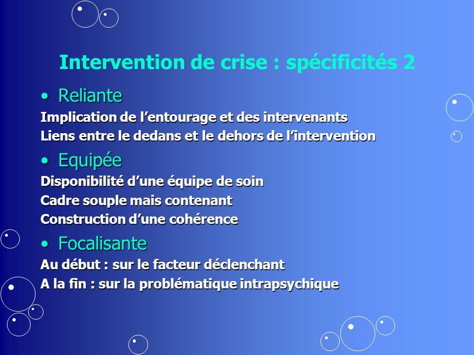 Intervention de crise : spécificités 2