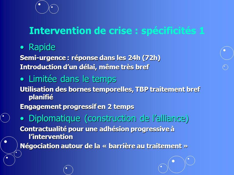 Intervention de crise : spécificités 1