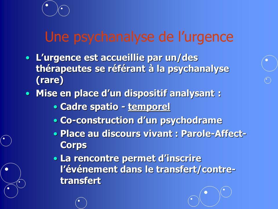 Une psychanalyse de l'urgence
