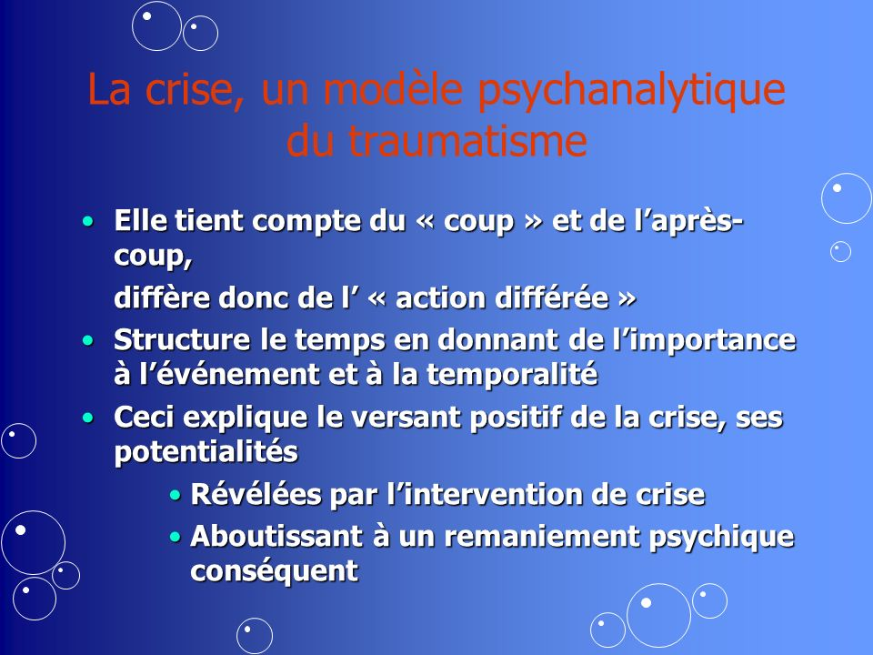La crise, un modèle psychanalytique du traumatisme