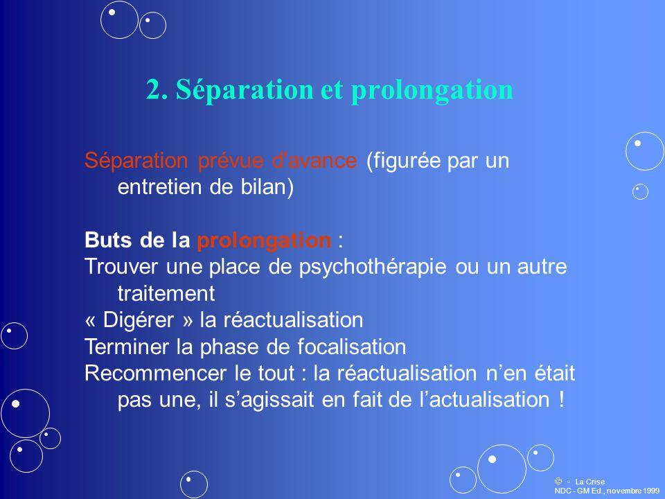 2. Séparation et prolongation